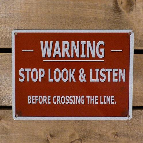 Stop, Look & Listen - Metal Sign