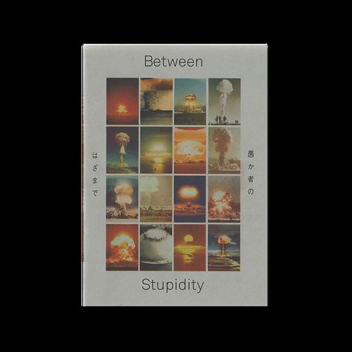 ITWST - BETWEEN STUPIDITY (2018)
