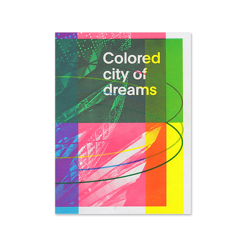 MARIE CUENNET - COLORED CITY OF DREAMS