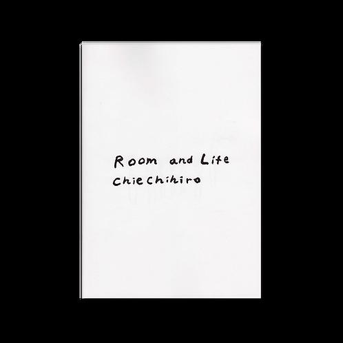 CHIECHIHIRO - ROOM AND LIFE