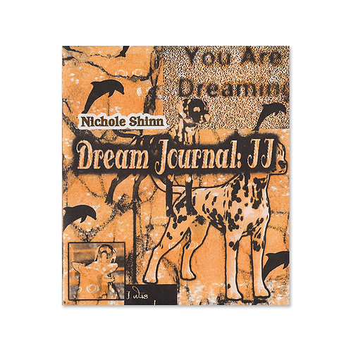 NICHOLE SHINN - DREAM JOURNAL II