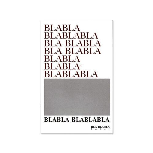 Bla blablabla / ROBERTO EQUISOAIN 的副本