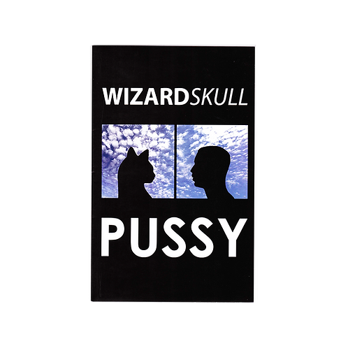 WIZARDSKULL - PUSSY ZINE