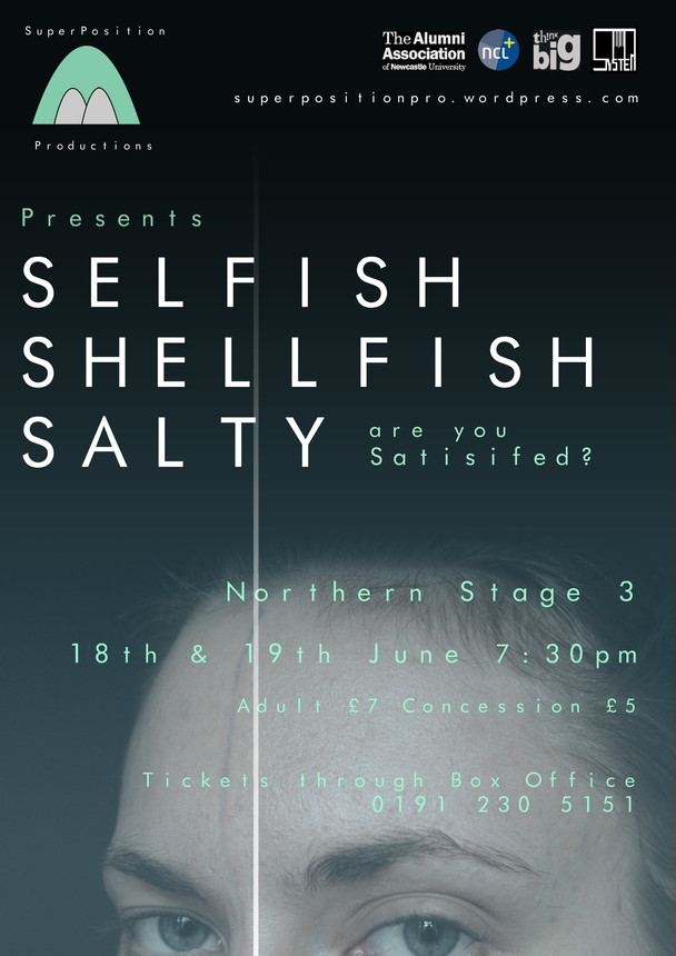THEATRE REVIEW: SELFISH SHELLFISH SALTY @ NORTHERN STAGE