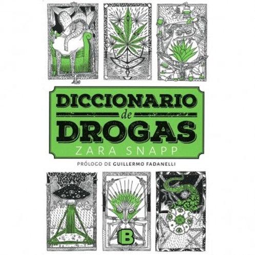 Diccionario de Drogas de Zara Snapp