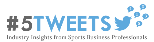 5 tweets from sports business professionals