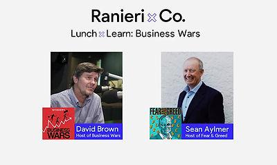 Lunch & Learn: Business Wars