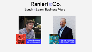 Lunch & Learn: Business Wars