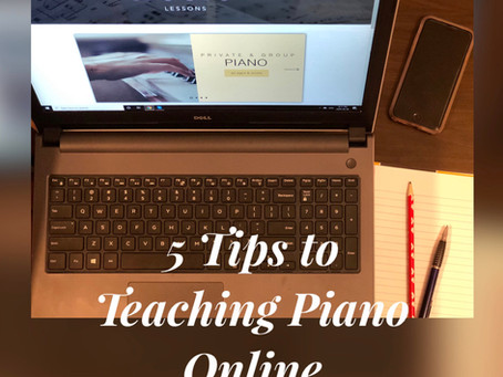 5 Tips to Teaching Piano Online