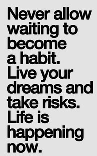 Love your dreams and take risks.jpg