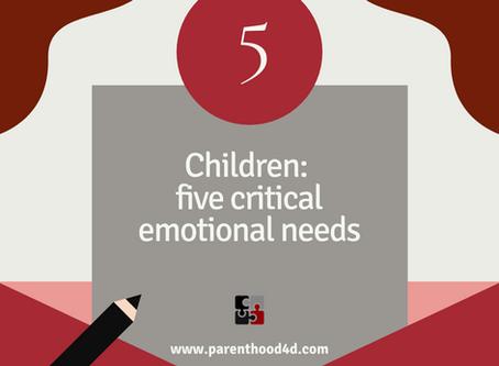 5 critical emotional needs of children
