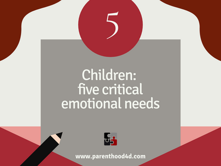 5 critical emotional needs of children