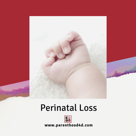 Perinatal Loss and Grief