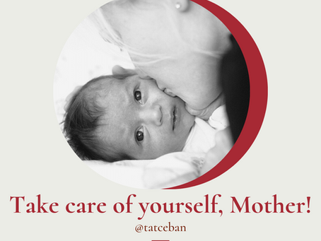 Take care of yourself, Mother!