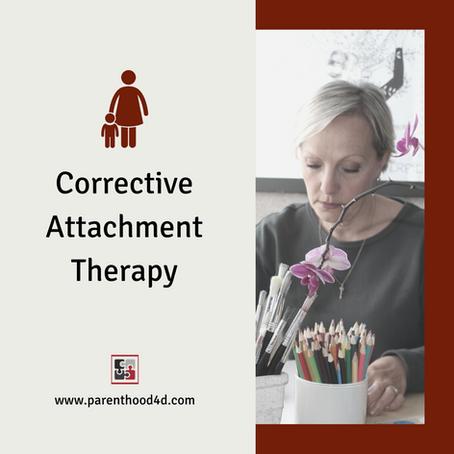 Corrective Attachment Therapy
