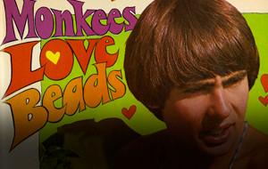 Hey, Hey, We Were The Monkees