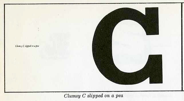 """clumsy """"C"""" slipped on a pea"""