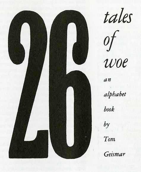 tales of woe by Tom Geismar