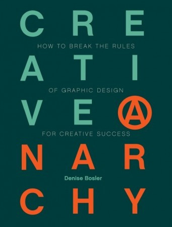 Denise Bosler's latest book, Creative Anarchy