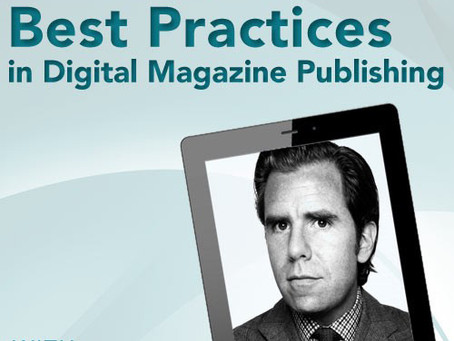 Scott Dadich on Best Practices in Digital Magazine Publishing