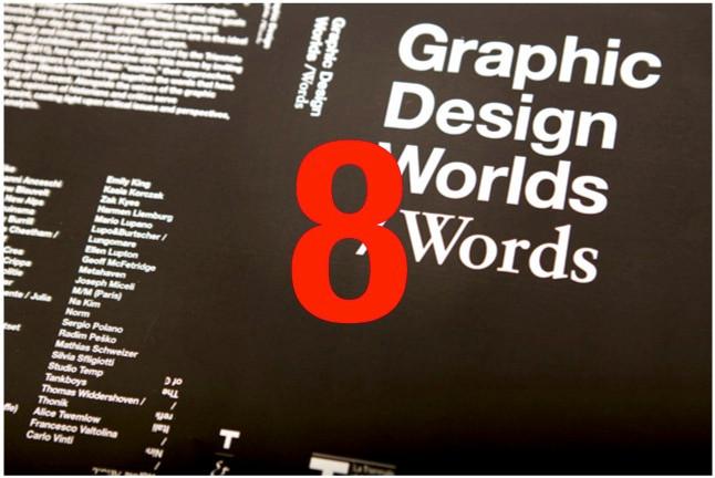 Graphic design worlds & words