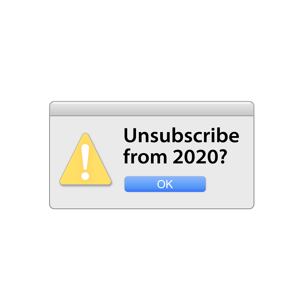 Unsubrcribe from 2020?
