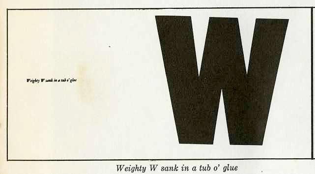 """weighty """"W"""" sank in a tub o' glue"""