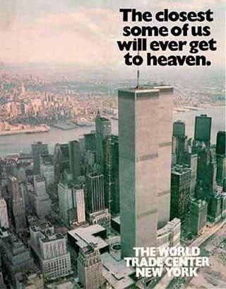 The closest some of us will ever get to heaven- The world trade center New York