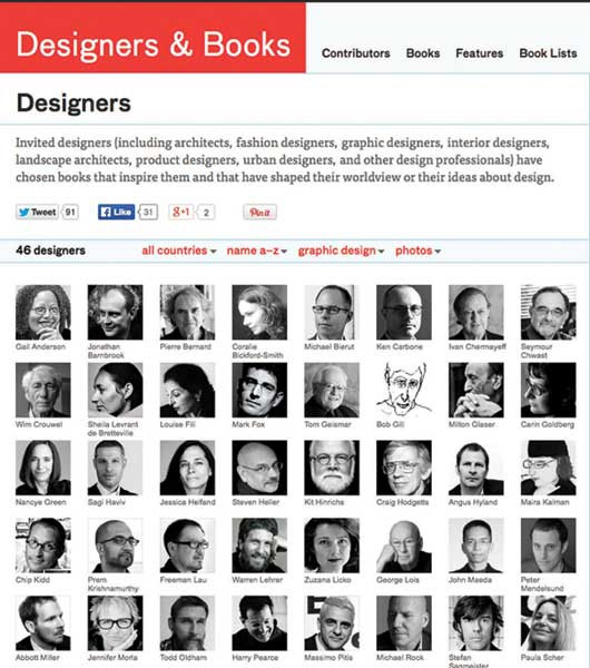 The Designers & Books site provides insight into the works that inspire some of the top names in graphic design as well as other design professionals. A new book list is added every week.