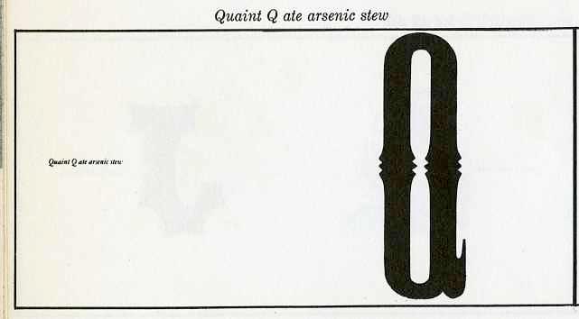 """quaint """"Q"""" ate arsenic stew"""