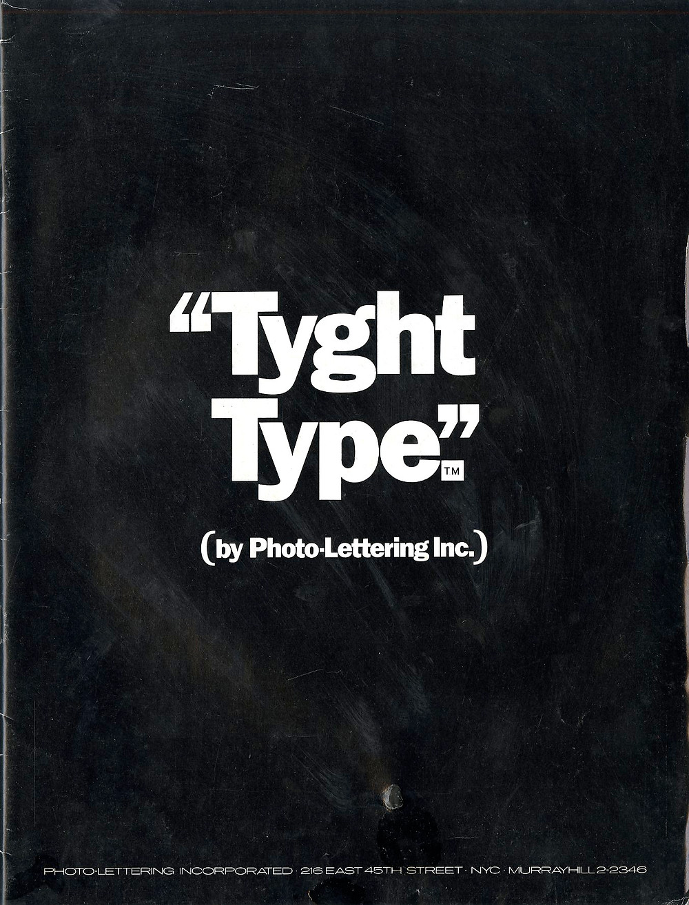 Tyght Type was a '70s guide to tight type.