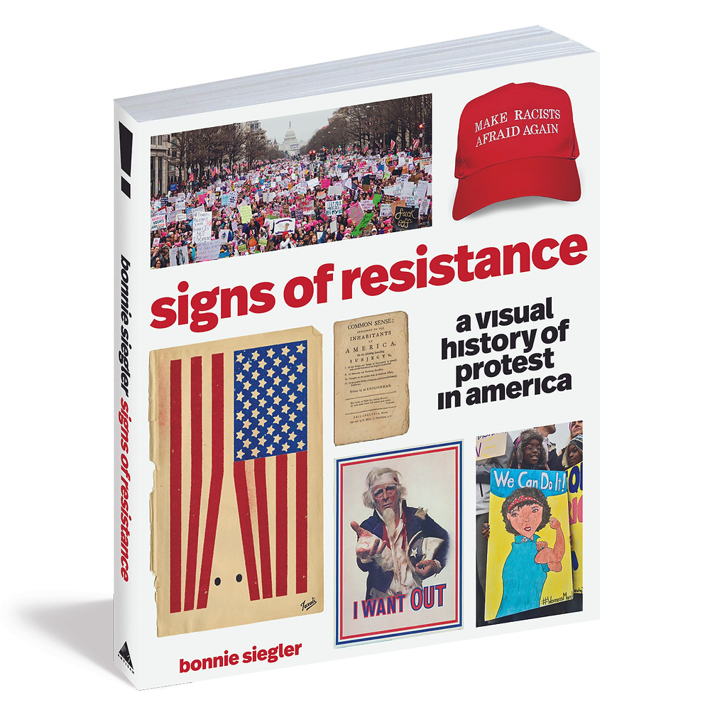 All images excerpted from Signs of Resistance by Bonnie Siegler (Artisan Books). Copyright © 2018.