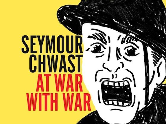 Seymour Chwast At War With War