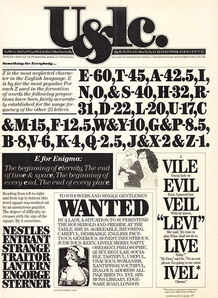 One of Calfo's favorite examples of the verve and wit of Herb Lubalin, the typophile. The display type was set by Calfo on the typositor to show the range of the ITC Century family. Production: Jason Calfo.