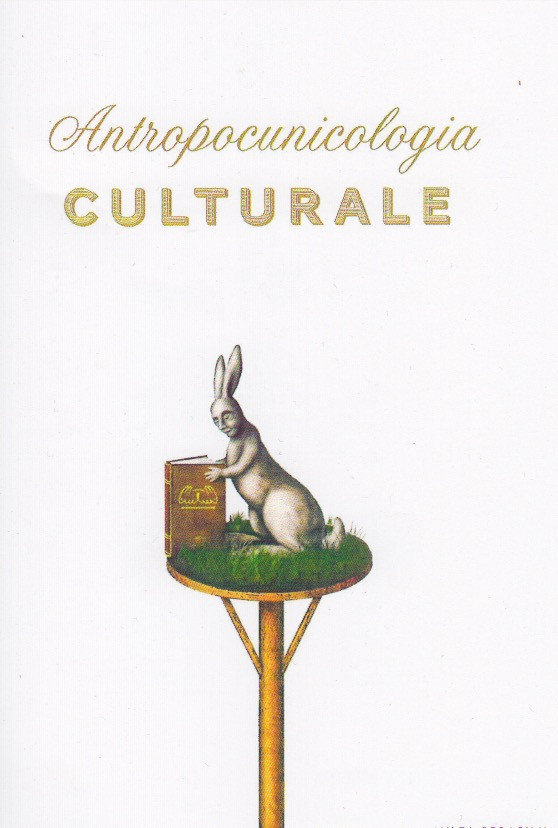 Anthropocunicologoia Culturale
