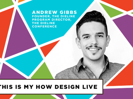 Andrew Gibbs's Personalized HOW Design Live
