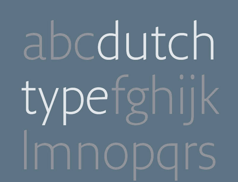 Jan Middendorp has updated and re-released Dutch Type.