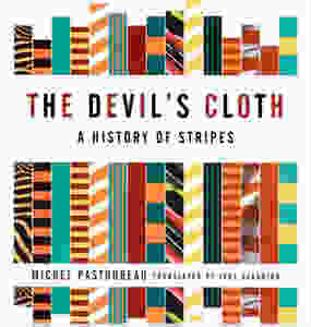 http://www.amazon.com/The-Devils-Cloth-History-Stripes/dp/0743453263/ref=sr_1_1?ie=UTF8&qid=1386007690&sr=8-1&keywords=the+devils+cloth