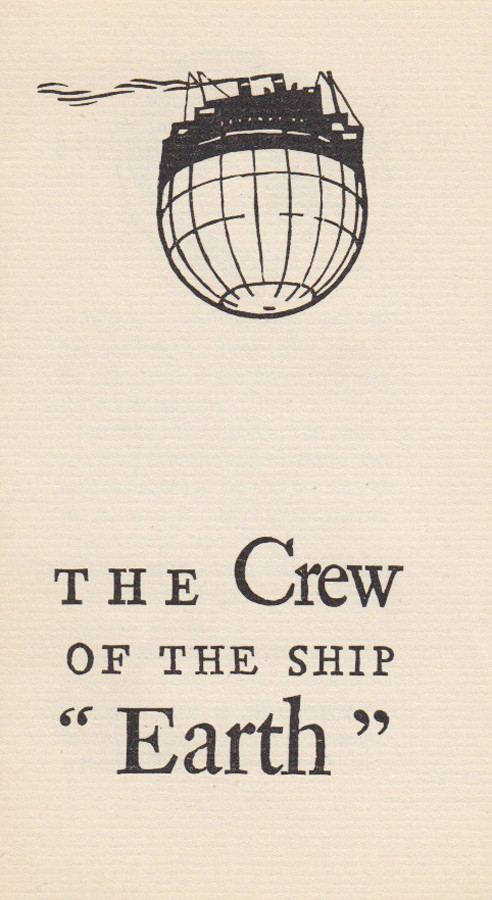 The Crew of the Ship 'Earth'
