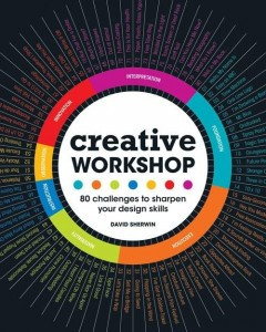 Creative Workshop; 80 challenges to sharpen your design skills