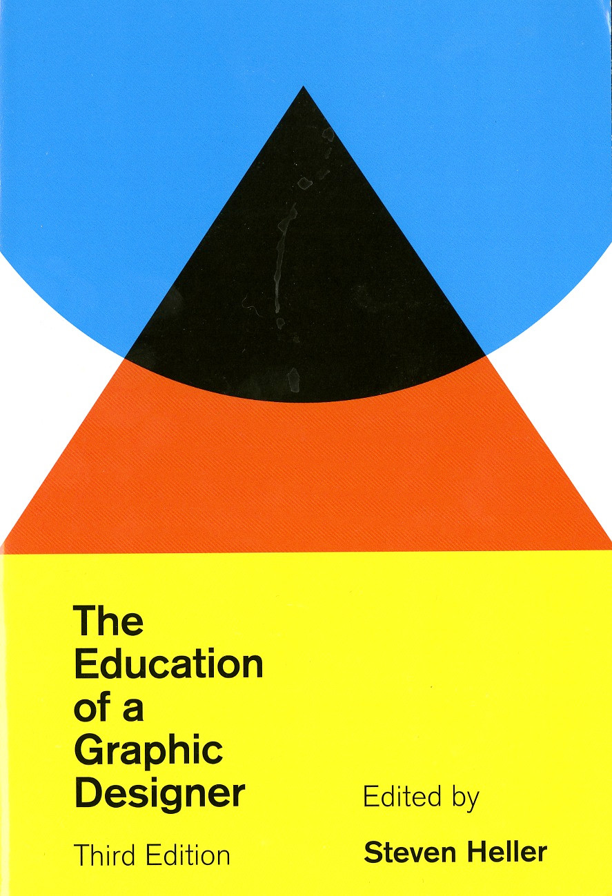 steven heller the education of a graphic designer