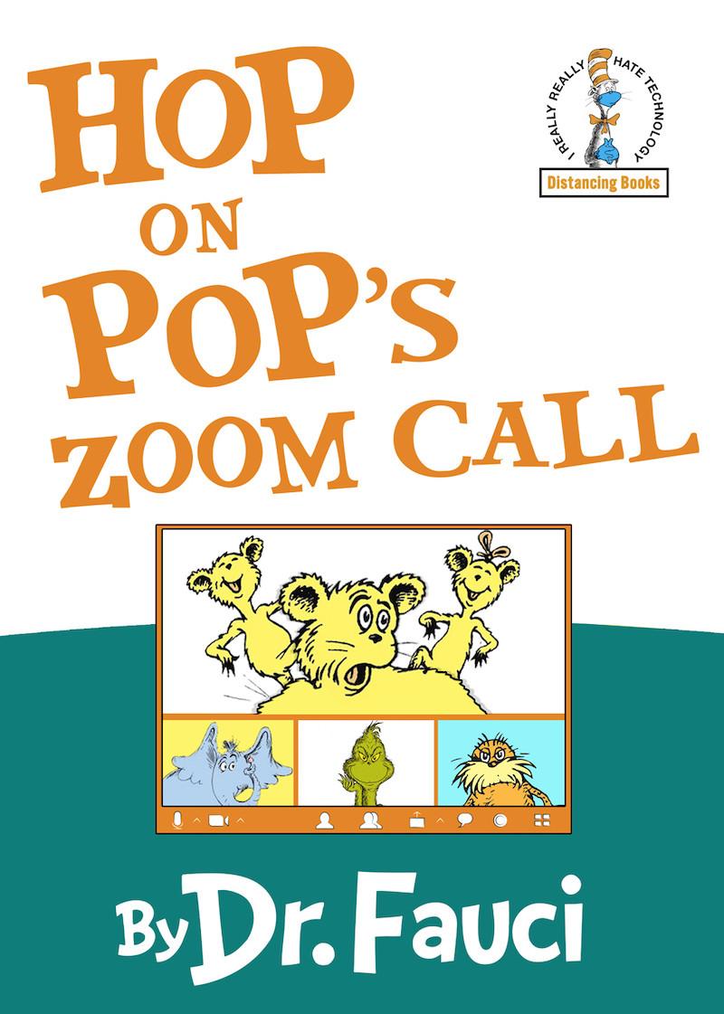 Hop on pop's zoom call