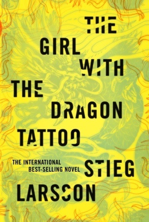 The book that launched a thousand yellow covers: 2008's Girl With the Dragon Tattoo by Stieg Larsson