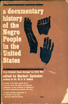 A Documentary History of the Negro People in the United States