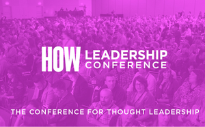 HOW Leadership Conference