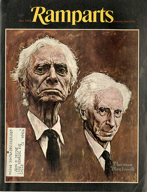Ramparts made us young naifs aware of the real heroes. Dugald Stermer took great pride in having convinced Norman Rockwell to immortalize Bertrand Russell, one of the founders of the British peace movement.