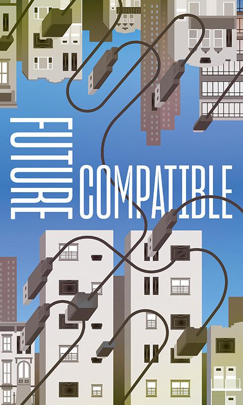 Gail Anderson and Joe Newton - future compatible