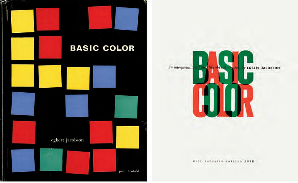 Morton Goldsholl, dust jacket and title page for Basic Color by Egbert Jacobson. Paul Theobald & Company, 1948. Courtesy of Display, Graphic Design Collection.