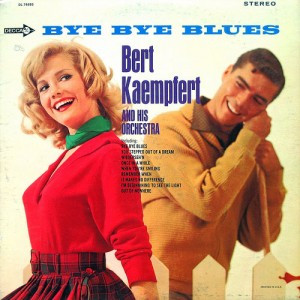 """Bye Bye Blues (Hello Reds"" by Bert Kaempfert and His Orchestra, 1966, via epiclectic on Flickr: http://www.flickr.com/photos/epiclectic/2745531861/"