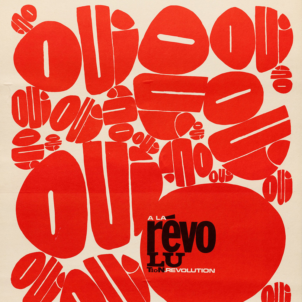 Atelier Populaire, Oui a La Revolution (Yes to the Revolution), 1968.